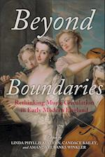 Beyond Boundaries (Music and the Early Modern Imagination)