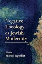 Negative Theology as Jewish Modernity