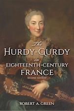 The Hurdy-gurdy in Eighteenth-century France (Publications of the Early Music Institute)