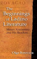 Beginnings of Ladino Literature: Moses Almosnino and His Readers