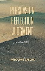 Persuasion, Reflection, Judgment (Studies in Continental Thought)
