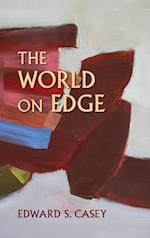 The World on Edge (Studies in Continental Thought)
