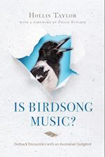 Is Birdsong Music? (Music Nature Place)