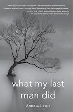 What My Last Man Did (Blue Light Books)