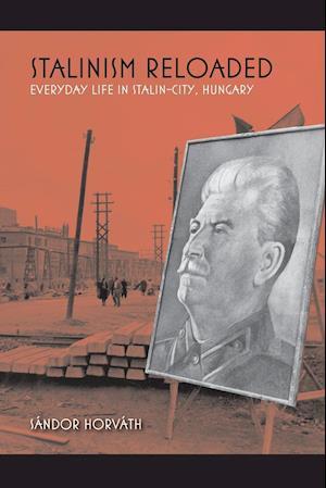 Bog, paperback Stalinism Reloaded af Sandor Horvath