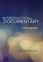 Introduction to Documentary, Third Edition af Bill Nichols
