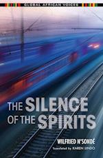The Silence of the Spirits (Global African Voices)