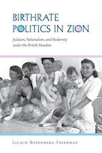 Birthrate Politics in Zion (Perspectives on Israel Studies)