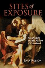 Sites of Exposure (Studies in Continental Thought)
