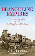Branch Line Empires (Railroads Past and Present)