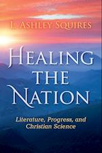 Healing the Nation (Religion in North America)