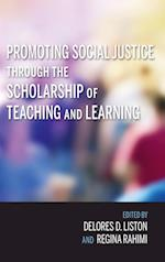 Promoting Social Justice Through the Scholarship of Teaching and Learning (Scholarship of Teaching and Learning)
