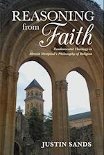 Reasoning from Faith (The Indiana Series in the Philosophy of Religion)