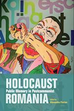 Holocaust Public Memory in Postcommunist Romania (Studies in Antisemitism)