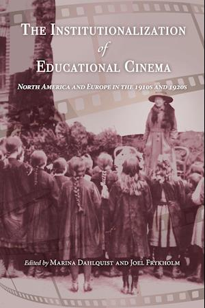 The Institutionalization of Educational Cinema