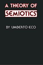 A Theory of Semiotics (ADVANCES IN SEMIOTICS)