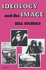 Ideology and the Image af Bill Nichols