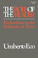 The Role of the Reader (ADVANCES IN SEMIOTICS)