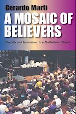 Mosaic of Believers: Diversity and Innovation in a Multiethnic Church