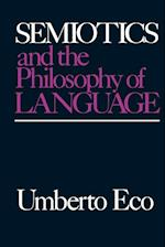 Semiotics and the Philosophy of Language (ADVANCES IN SEMIOTICS)
