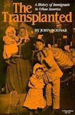 The Transplanted (Interdisciplinary Studies in History)