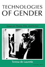 Technologies of Gender (Theories of Representation and Difference)