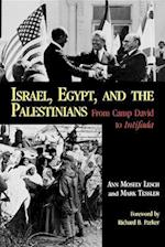 Israel, Egypt, and the Palestinians af Anne Mosely Lesch, Mark Tessler