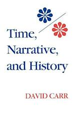 Time, Narrative, and History (Studies in Phenomenology and Existential Philosophy)