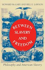 Between Slavery and Freedom (Blacks in the Diaspora)