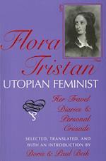 Flora Tristan, Utopian Feminist af Flora Tristan
