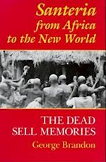 Santeria from Africa to the New World (Blacks in the Diaspora)