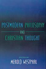 Postmodern Philosophy and Christian Thought (The Indiana Series in the Philosophy of Religion)