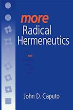 More Radical Hermeneutics (Studies in Continental Thought)