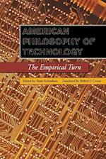American Philosophy of Technology (Indiana Series in the Philosophy of Technology)