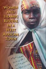 Women and Islamic Revival in a West African Town
