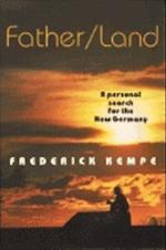 Father/Land af Frederick Kempe