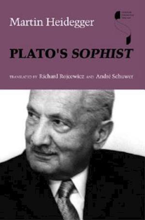 Bog paperback Plato's Sophist af Andre Schuwer Richard Rojcewicz Martin Heidegger