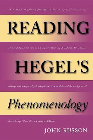 Reading Hegel's Phenomenology