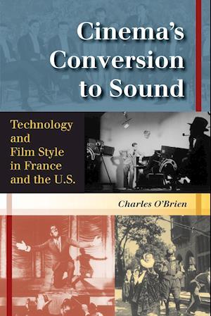 Cinema's Conversion to Sound