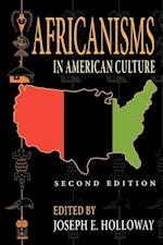 Africanisms in American Culture, Second Edition (Blacks in the Diaspora)