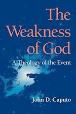 The Weakness of God (The Indiana Series in the Philosophy of Religion)