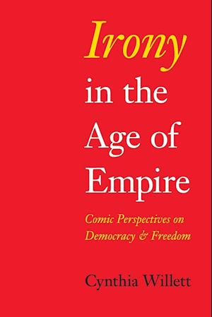 Irony in the Age of Empire