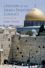 A History of the Israeli-Palestinian Conflict, Second Edition af Mark Tessler, Mark A Tessler