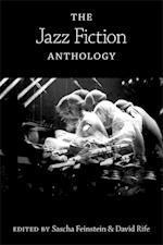 The Jazz Fiction Anthology af Sascha Feinstein