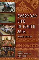 Everyday Life in South Asia, Second Edition