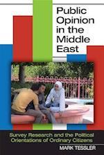 Public Opinion in the Middle East af Mark Tessler