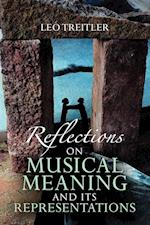 Reflections on Musical Meaning and Its Representations (Musical Meaning and Interpretation)