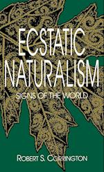 Ecstatic Naturalism af Robert S. Corrington