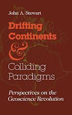 Drifting Continents and Colliding Paradigms (Science, Technology, and Society)