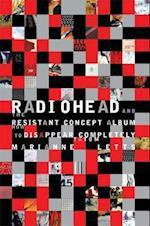 Radiohead and the Resistant Concept Album (Profiles in Popular Music Hardcover)